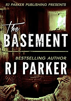 [Parker Ph.D., RJ]のThe Basement: True Story of Serial Killer Gary Heidnik (English Edition)