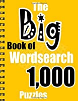 The Big Book of Wordsearch: 1,000 Puzzles