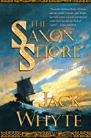 The Saxon Shore (Arthurian Novel)