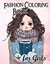 Fashion Coloring Book for Girls: Fun Fashion and Fresh Styles