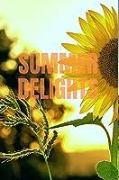 Summer Delights