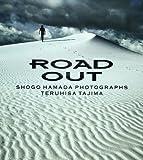 Road out―Shogo Hamada photographs