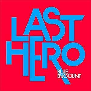 LAST HERO(初回生産限定盤)(DVD付)