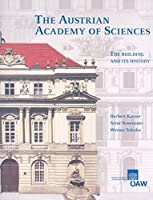 The Austrian Academy of Sciences: The Building and Its History