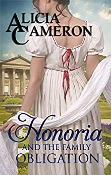 Honoria and the Family Obligation by [Cameron, Alicia]