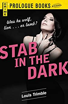 Stab in the Dark (Prologue Crime) by [Trimble, Louis]
