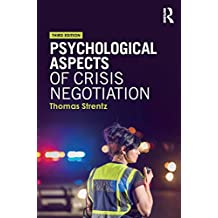 Psychological Aspects of Crisis Negotiation