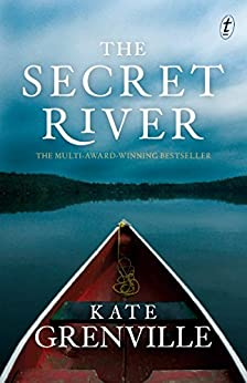 The Secret River (Historical Trilogy Book 1) by [Grenville, Kate]