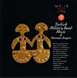 Turkey: Military Band Music / Ottoman Empire
