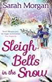 Sleigh Bells in the Snow (Snow Crystal trilogy, Book 1)