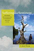 Suffering and Sentiment