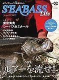 別冊つり人シリーズ SEABASS Life NO.02 (2019-11-14) [雑誌]