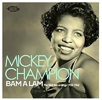 Bam A Lam : The R&B Recordings 1950-1962