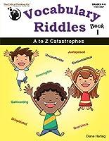 Vocabulary Riddles Book 1 - A to Z Catastrophes (Grades 4-8) [並行輸入品]