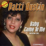 Baby Come To Me & Other Hits