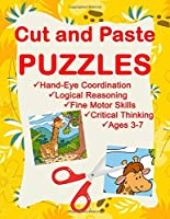 Cut and Paste Puzzles. Hand-Eye Coordination. Logical Reasoning. Fine Motor Skills. Critical Thinking. Ages 3-7