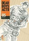 DEAR BOYS ACT2(5) (講談社漫画文庫)