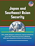 Japan and Southeast Asian Security - China, ASEAN, Philippines and Vietnam, Japanese Self Defense Forces (JSDF), Cooperation for Peace in Mindanao, JBIRD Japan-Bangsamoro Initiative for Reconstruction