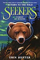 Forest of Wolves (Seekers, Return to the Wild)