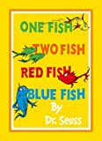 One Fish, Two Fish, Red Fish, Blue Fish. Dr. Seuss (Dr Seuss)