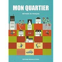 MON QUARTIER (Methode de francais) モン カルチェ フランス語教材