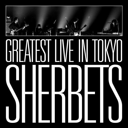 SHERBETS GREATEST LIVE in TOKYO-10th Anniversary LIVE BEST ALBUM-の詳細を見る