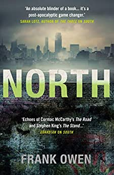 North: This thrilling sequel to South is perfect for fans of Hugh Howie's Wool (Divided States) by [Owen, Frank]