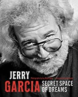 Jerry Garcia: Secret Space of Dreams