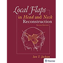Local Flaps in Head and Neck Reconstruction