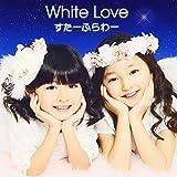 White Love(初回限定盤DVD付き)