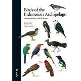 Birds of the Indonesian Archipelago: Greater Sundas and Wallacea 画像