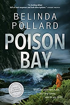 Poison Bay: A Wild Crimes murder mystery by [Pollard, Belinda]