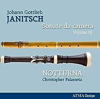 Janitsch: Sonate Da Camera 3 by Notturna (2013-05-04)
