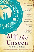 Alif the Unseen by G. Willow Wilson(2003-07-13)
