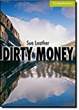 Dirty Money Starter/Beginner (Cambridge English Readers)
