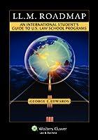 LL.M. Roadmap: An International Student's Guide to U.s. Law School Programs (Academic Success)