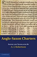 Anglo-Saxon Charters (Cambridge Studies in English Legal History)
