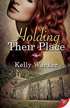 Holding Their Place by [Wacker, Kelly]