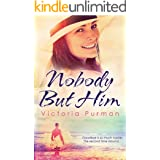 Nobody But Him (The Boys of Summer, #1) (The Boys of Summer Series)