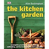 The Kitchen Garden: Month by Month