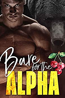 Bare for the Alpha (The Ridge Brothers Bear Shifters Book 1) by [Turner, Olivia T.]
