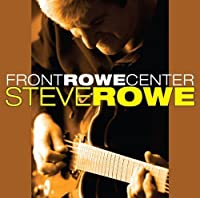 Front Rowe Center by Steve Rowe (2009-03-17)