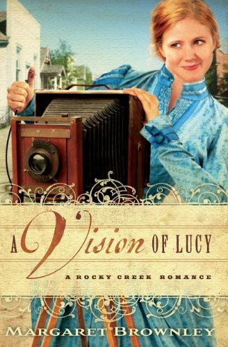 Download A Vision of Lucy (Rocky Creek Romance) 1595548114