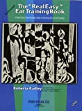 The Real Easy Ear Training Book (The Real Easy Series) by Roberta Radley(2009-01-12) 画像