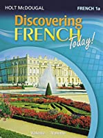 Discovering French Today: Student Edition Level 1a 2013