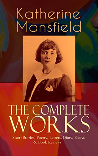 a review of katherine mansfields bliss Katherine mansfield bliss is quite a rare and popular topic for writing an essay, but it certainly is in our database about in katherine mansfields miss brill.