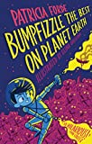 Bumpfizzle the Best on Planet Earth (English Edition)
