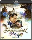 ドリームチャイルド -HDリマスター版- [Blu-ray]