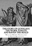 The Story of Gunnlaug the Worm-Tongue and Raven the Skald