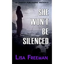 She Won't Be Silenced: A True Story
